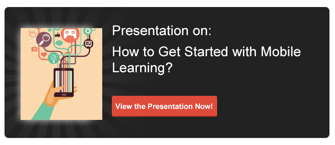 View Presentation on How to Get Started with Mobile Learning?``