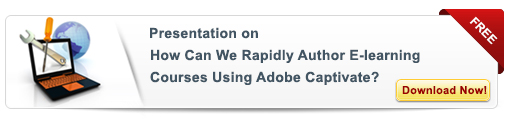 View Presentation On How Can We Rapidly Author E-learning Courses Using Adobe Captivate 7