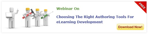 View Webinar on Choosing The Right Authoring Tools For eLearning Development