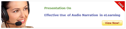 View Presentation on Effective Use of Audio Narration in E-learning