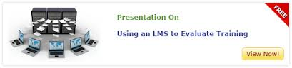 View Presentation on Using an LMS to Evaluate Training