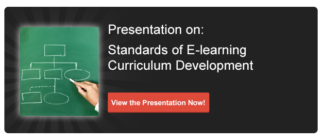 View Presentation on  Standards of E-learning Curriculum Development