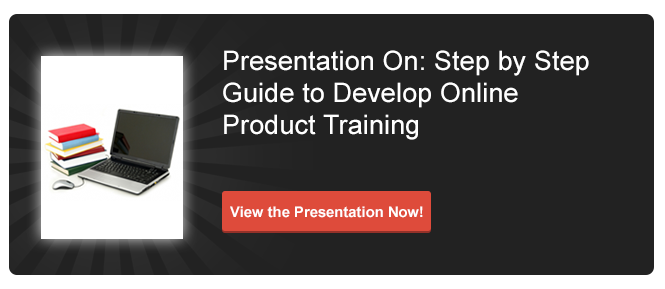 View Presentation on Step by Step Guide to Develop Online Product Training