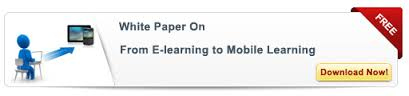 View Whitepaper on From E-learning to Mobile Learning