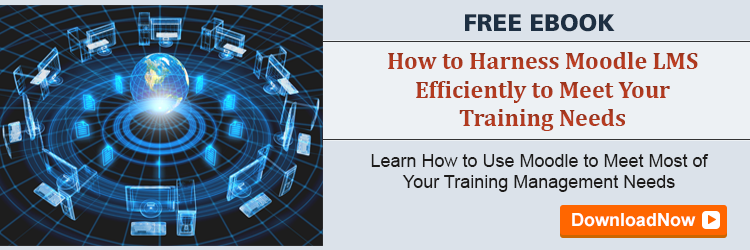 View E-book on How to Harness Moodle LMS Efficiently to Meet Your Training Needs
