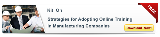 Download kit on Strategies for Adopting E-learning and Online Training in Manufacturing Companies