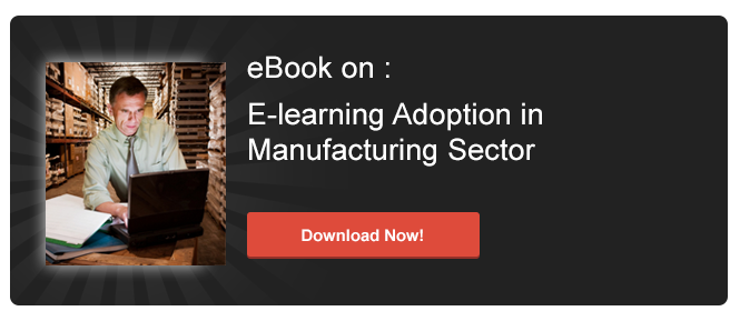 View eBook on E-learning Adoption in Manufacturing Sector