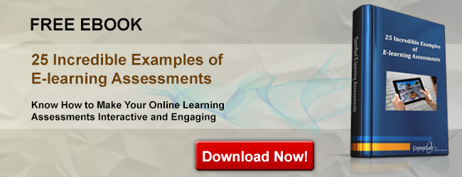 View eBook on 25 Incredible Examples of E-learning Assessments