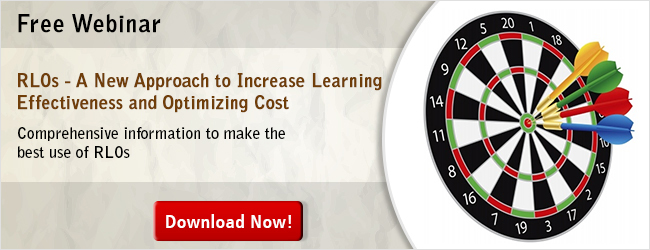 View Webinar on RLOs - A New Approach to Increase Learning Effectiveness and Optimizing Cost