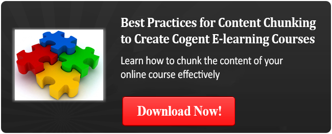View eBook on Best Practices for Content Chunking to Create Cogent E-learning Courses