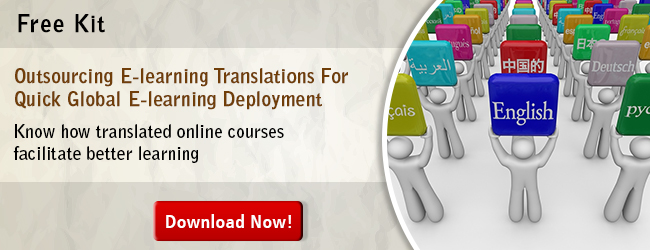 View Kit on Outsourcing E-learning Translations For Quick Global E-learning Deployment