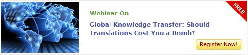 View Webinar on Global Knowledge Transfer Should Translations Cost You a Bomb?
