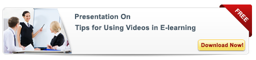 View our presentation on Tips for Using Videos in E-learning