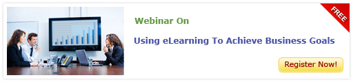 View Webinar Using eLearning To Achieve Business Goals