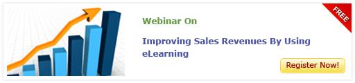 View Webinar on Improving Sales Revenues Using eLearning