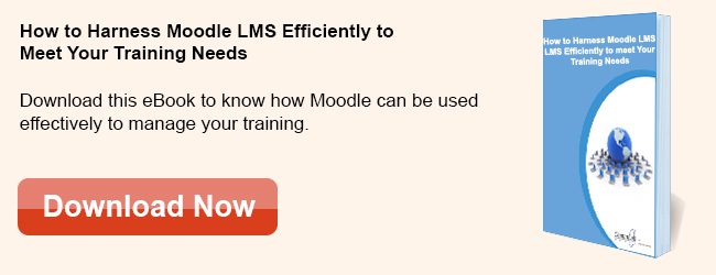 View eBook on How to Harness Moodle LMS Efficiently to Meet Your Training Needs