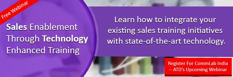 Register for the webinar on Sales Enablement Through Technology- Enhanced Training