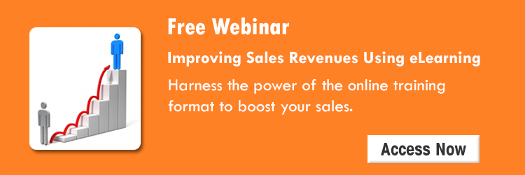 Access the webinar Improving Sales Revenues Using eLearning