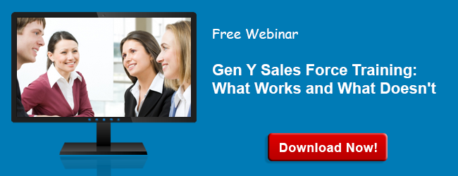 View Webinar on Gen Y Sales Force Training: What Works and What Doesn't.
