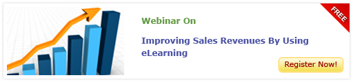 Access the free Webinar on 'Improving Sales Revenues Using eLearning'