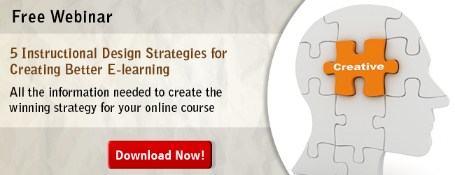 Access the webinar 5 Instructional Design Strategies for Creating Better E-learning