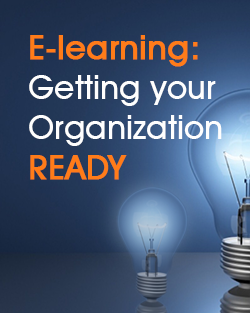 E-learning: Getting your Organization Ready