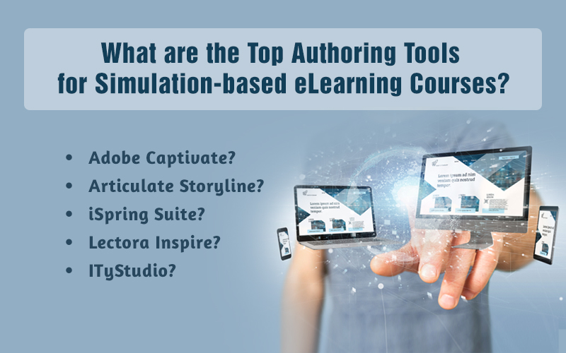 Authoring Tools for Simulation-based eLearning Development