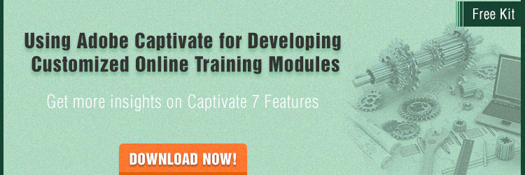 View Our Kit on Using Adobe Captivate for Developing Customized Online Training Modules