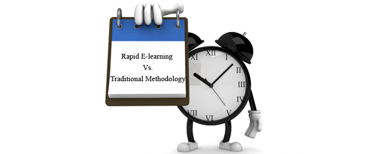 Rapid E-learning Vs. Traditional Methodology: A Quick Comparison of the Development Time