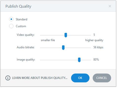Adjust the publishing quality