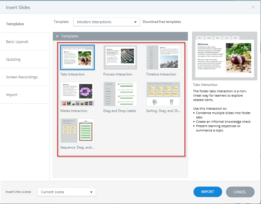 Has ready-to-use templates to create effective e-learning materials