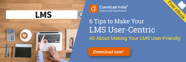 6 Tips to Make Your LMS User-Centric