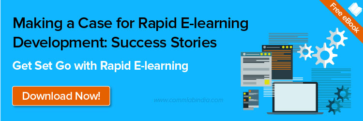 Making a Case for Rapid E-learning Development: Success Stories