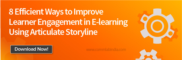 8 Efficient Ways to Improve Learner Engagement in E-learning Using Articulate Storyline