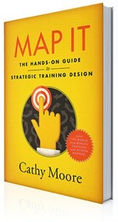 Map It The Hands-On Guide to Strategic Training Design