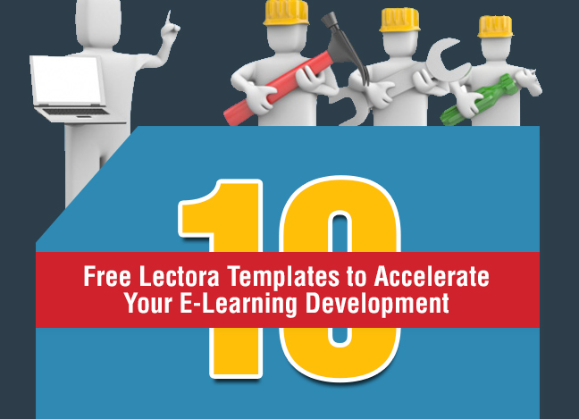 10 Free Lectora Templates to Accelerate Your E-learning Development [Infographic]