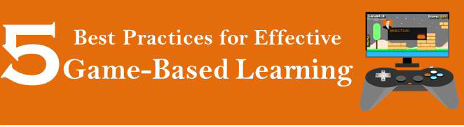 5 Best Practices for Effective Game-based Learning [Infographic]