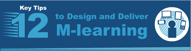 Key Tips to Design and Develop M-learning