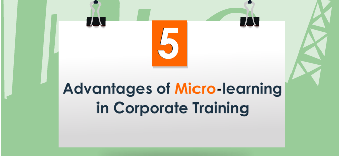 Micro-Learning – The Key to Better Corporate Training [Infographic]