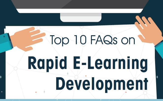 Top 10 FAQs on Rapid E-Learning Development