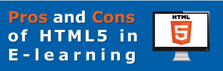 Know All About HTML5 in E-learning Development [Infographics]
