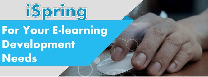 iSpring: For Your E-learning Development Needs [Infographic]