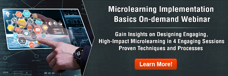Microlearning Implementation Basics On-demand Webinar