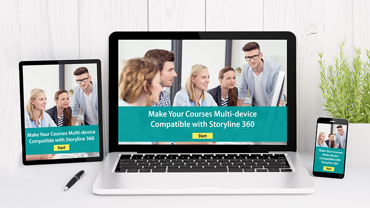 Make Your Courses Multi-device Compatible with Storyline 360 [Infographic]