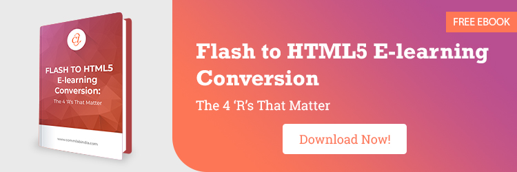 Flash to HTML5 E-learning Conversion: The 4 `R's That Matter