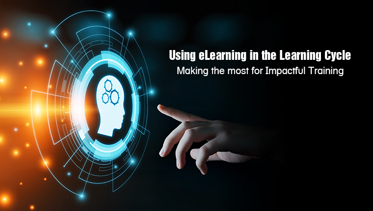 Incorporate eLearning in the Learning Cycle: Here's How