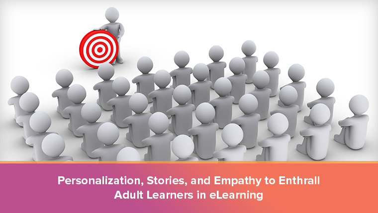 3 Approaches to Make eLearning Captivating for Adult Learners [Infographic]