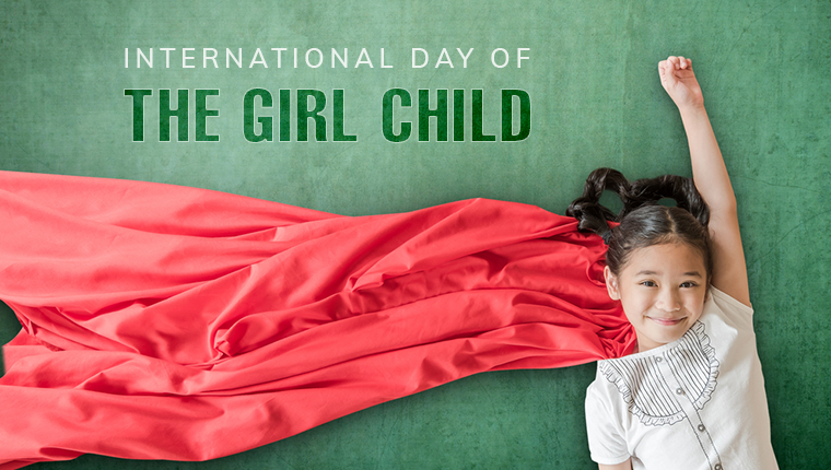 October 11 – The International Day of the Girl Child