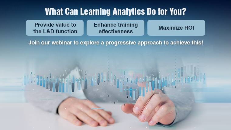 Leverage Learning Analytics to Enhance ROI and Employee Performance