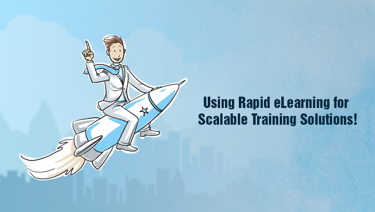 A Case Study on Using Rapid eLearning for Scalable Training